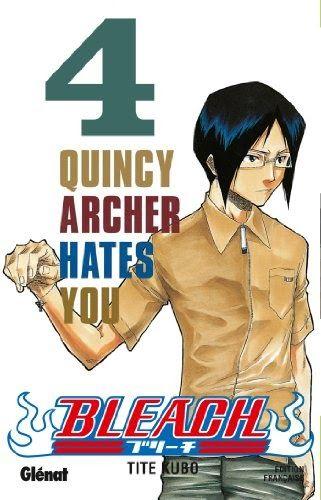 Télécharger Bleach - Tome 04 : Quincy Archer hates you PDF ...