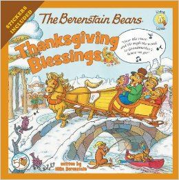 The Berenstain Bears Thanksgiving Blessings (From the Living Lights series)