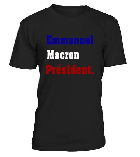 # Emmanuel Macron Presidential France T-Shirt .  CHECK OUT OTHER AWESOME DESIGNS HERE!Vote Emmanuel Macron France 2017 T-Shirts, Vote Emmanuel Macron France 2017 TShirts, Vote Emmanuel Macron France 2017 Shirts T shirt for men,t shirt for women,Macron t shirt,political shirts,politics t shirt,Emmanuel Macron fans/supporters shirt, Macron President shirtTIP: If you buy 2 or more (hint: make a gift for someone or team up) you'll save quite a lot on shipping.Guaranteed safe and secure checkout…