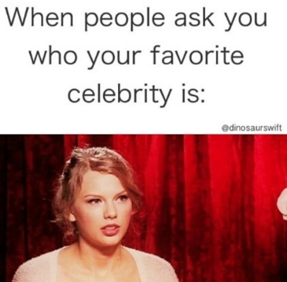 ...is that even a real question? #swiftie #taylorswift