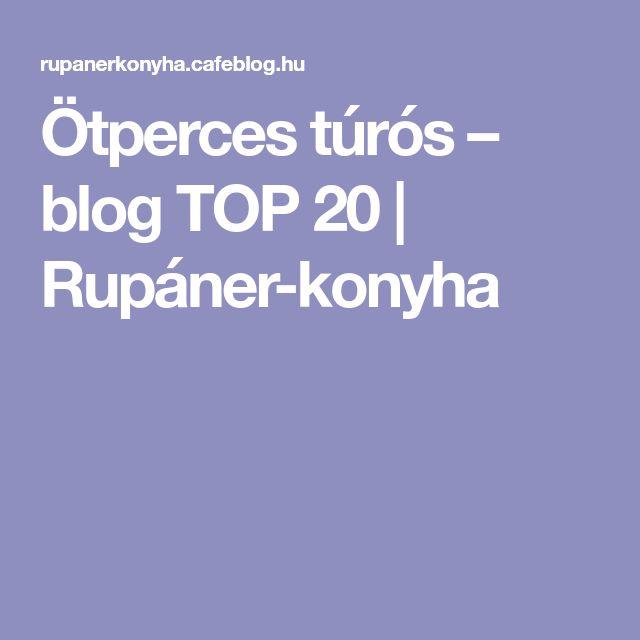 Ötperces túrós – blog TOP 20 | Rupáner-konyha