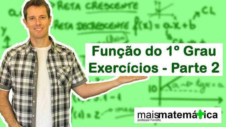 Função do Primeiro Grau (Função Afim): Exercícios (Aula 6 de 9)