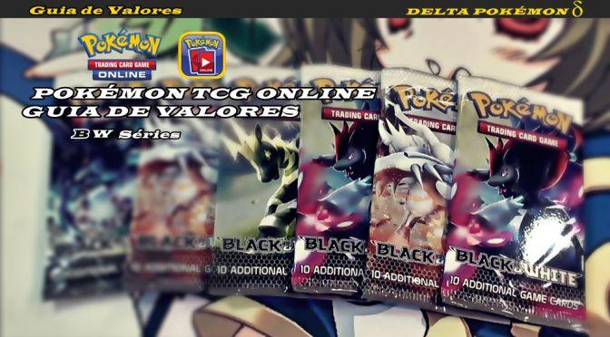 POKÉMON TCG ONLINE - Guia de Valores BW Séries capa