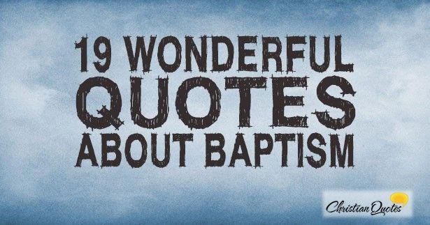 Best 25+ Baptism Quotes Ideas On Pinterest