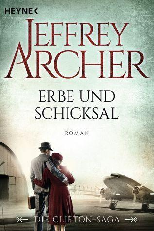 Jeffrey Archer - Erbe und Schicksal / Clifton-Saga Bd.3