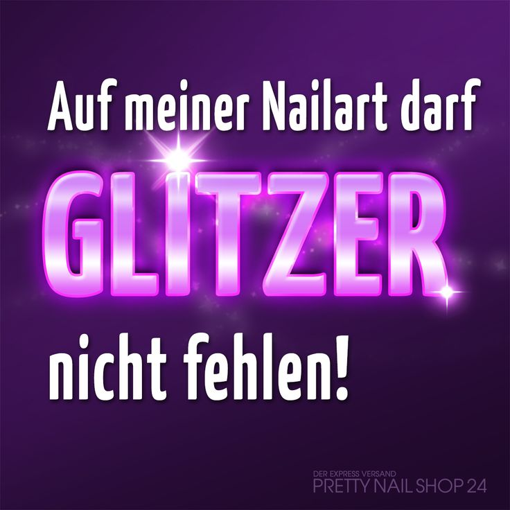 #glitzer #glitter #nageldesign #zitat #spruch #weisheit