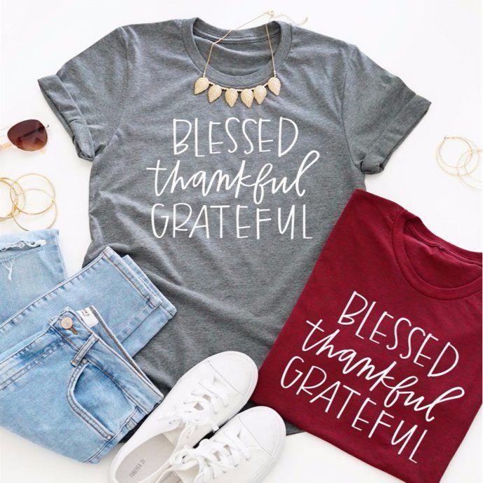 Blessed Thankful Grateful Tees! | Jane