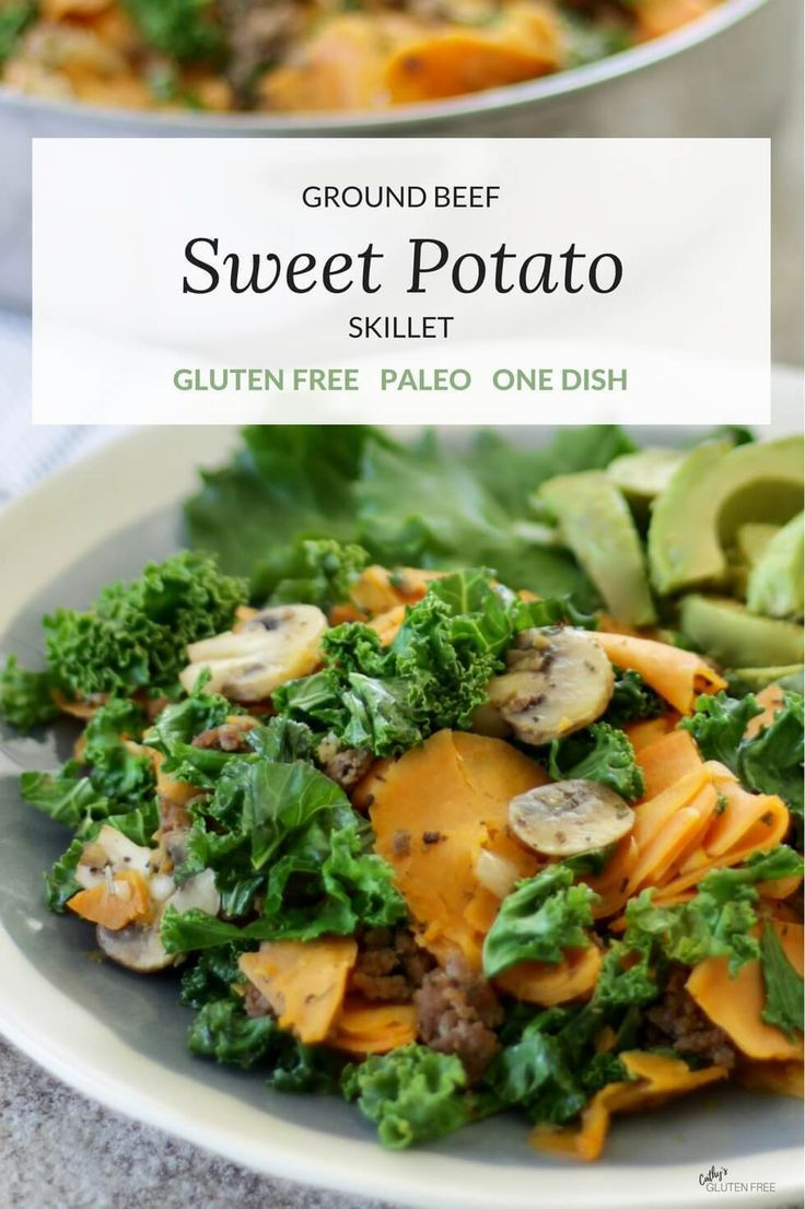 Ground Beef Skillet With Sweet Potatoes And Kale Recipe Ground Beef Beef Recipes Paleo Ground Beef