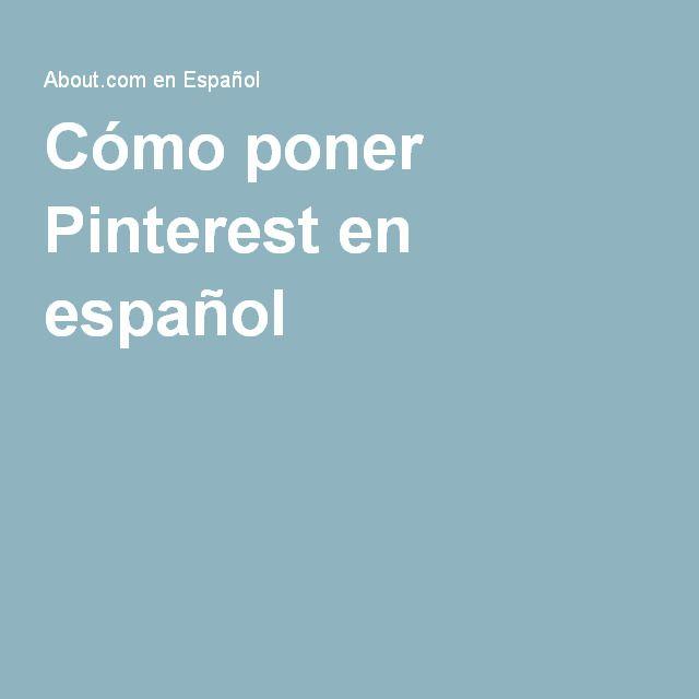 Cómo poner Pinterest en español