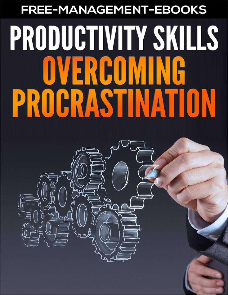 Overcoming Procrastination - Productivity Skills
