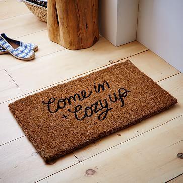 Come in and Cozy Up Doormat #westelm