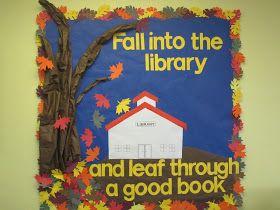 "Lorri's School Library Blog: Fun Fall Library School Bulletin (Please check out my ""Bulletin Board Masterpost"" for more bulletin board ideas or visit https://www.pinterest.com/librarianlorri/school-library-media-center-bulletin-boards/"