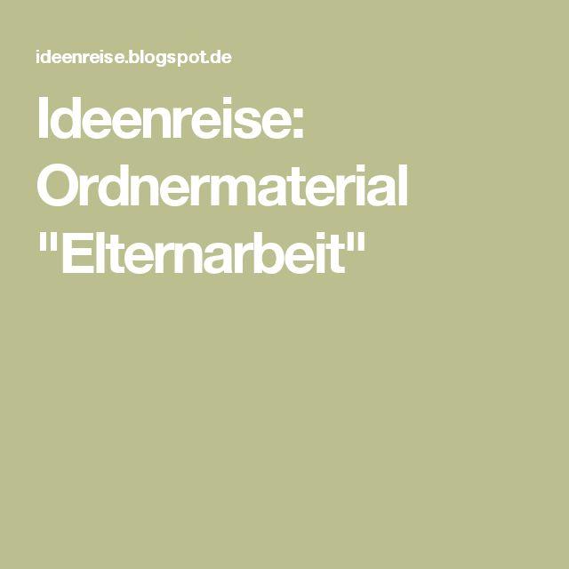 "Ideenreise: Ordnermaterial ""Elternarbeit"""