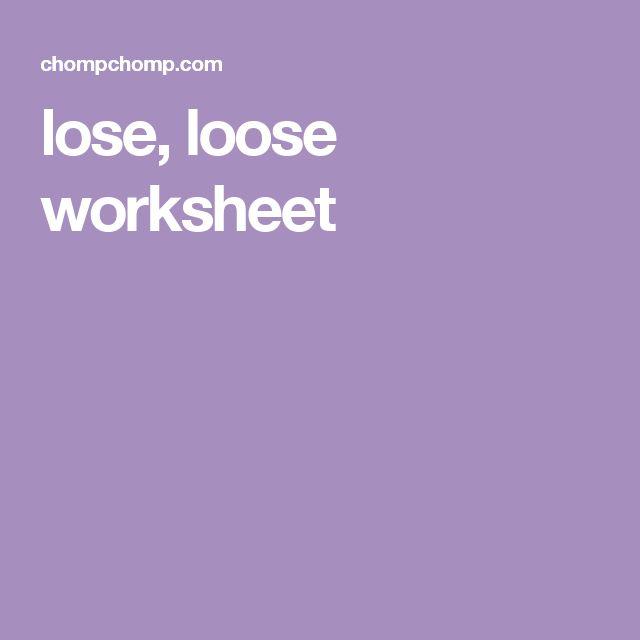 lose, loose worksheet