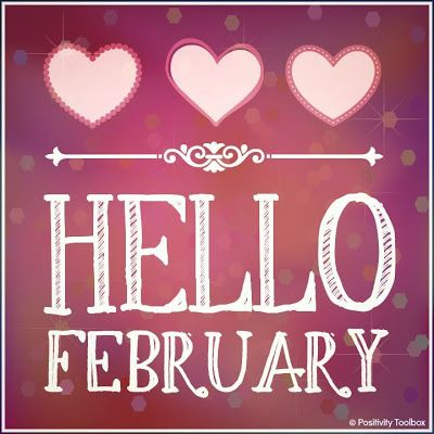 Hello February! ♥ LOVE ♥ Happy Valentines Day, Love, Hearts, Happiness, February, Valentine, Be Mine, Always and Forever, February14th.