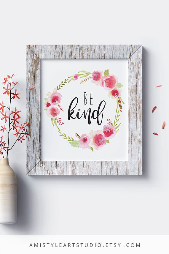 Printable Nursery Wall Art - Be Kind - with watercolor rose wreath and lettering - for baby girls by Amistyle Art Studio on Etsy