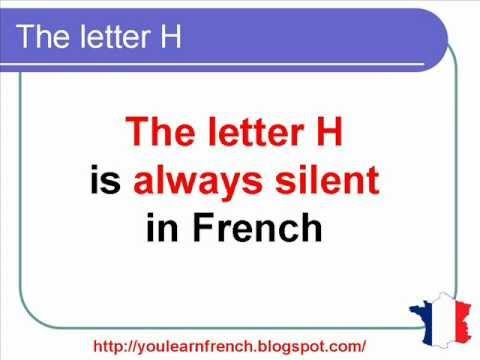French Lesson 133 - Silent H - Mute  and Aspirated H - French Pronunciation - H muet et H aspiré