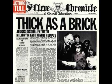 Jethro Tull - Thick as a Brick full  The BEST concept album of the Seventies, even if it was a  joke.