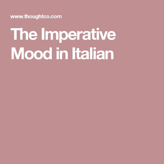 The Imperative Mood in Italian