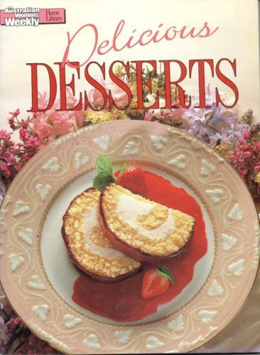 Women-039-s-Weekly-Delicious-Desserts-FREE-AUS-POST-good-used-condition-paperback