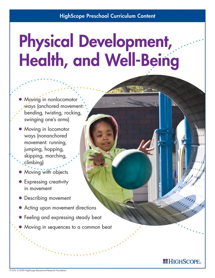 Physical Development, Health, and Well-Being - HighScope Preschool Curriculum Content