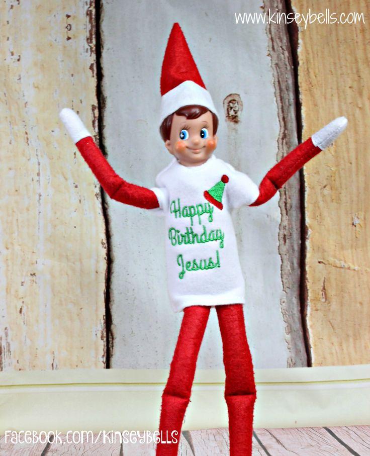 Elf Ideas! Happy Birthday Jesus Custom Elf Shirt By Kinsey