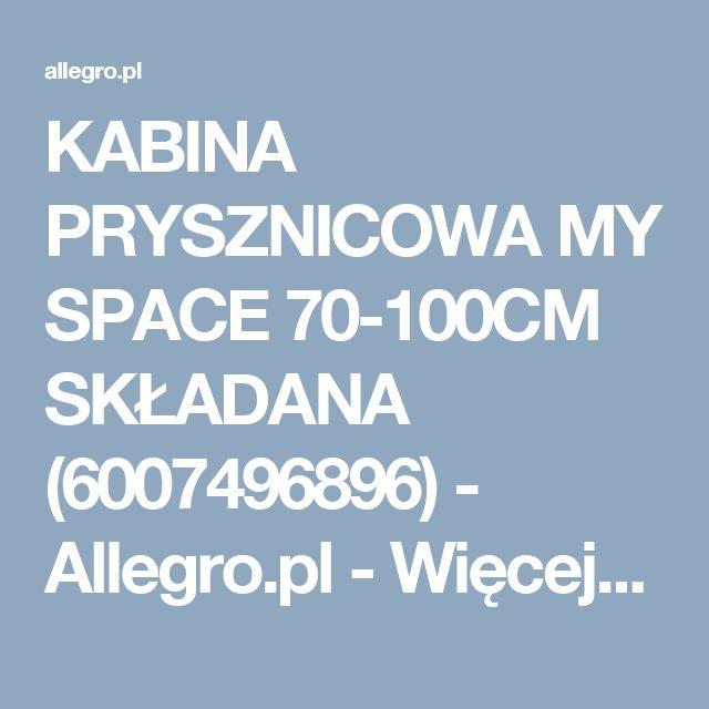 KABINA PRYSZNICOWA MY SPACE 70-100CM SKŁADANA (6007496896) - Allegro.pl - Więcej niż aukcje.