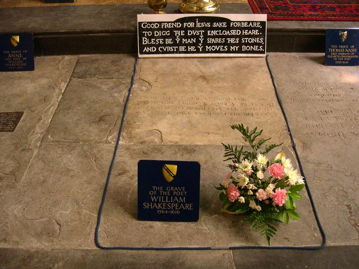 "Shakespeare's Grave at Holy Trinity Church in Stratford-on-Avon, England (what an experience).  The quote: ""Good frend for Jesus sake forebeare,/To digg þe dust encloased heare./Blese be þe man þt spares þes stones,/And curst be he þt moves my bones."""