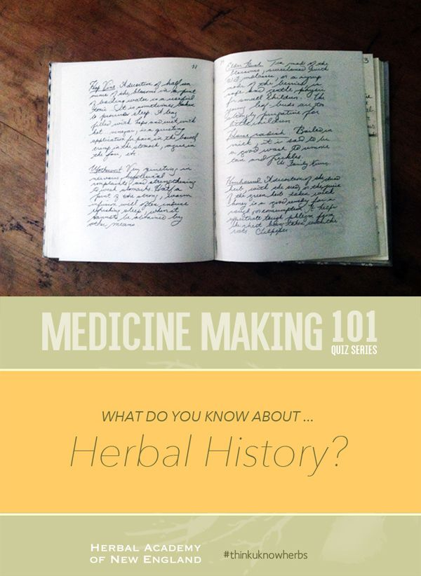 What do you know about Herbal History? This might be the toughest subject in the Medicine Making 101 Quiz Series #thinkuknowherbs