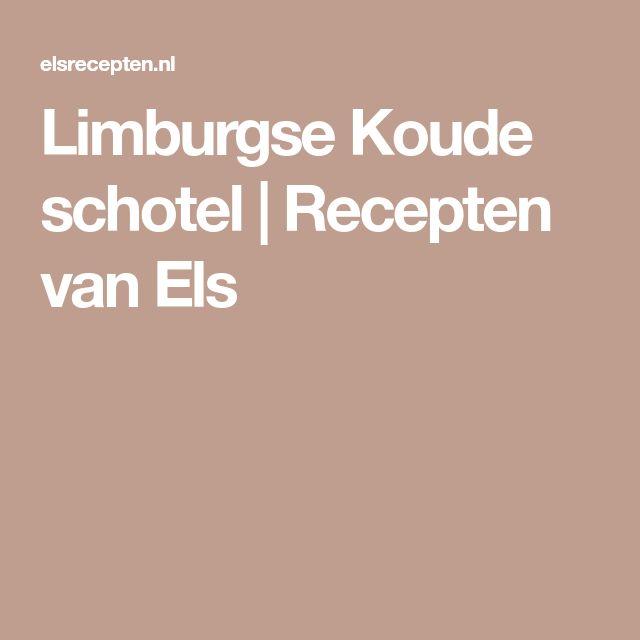 Limburgse Koude schotel   Recepten van Els