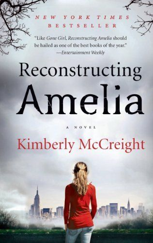 Reconstructing Amelia: A Novel by Kimberly McCreight,   wow, just wow...such a beautiful story!