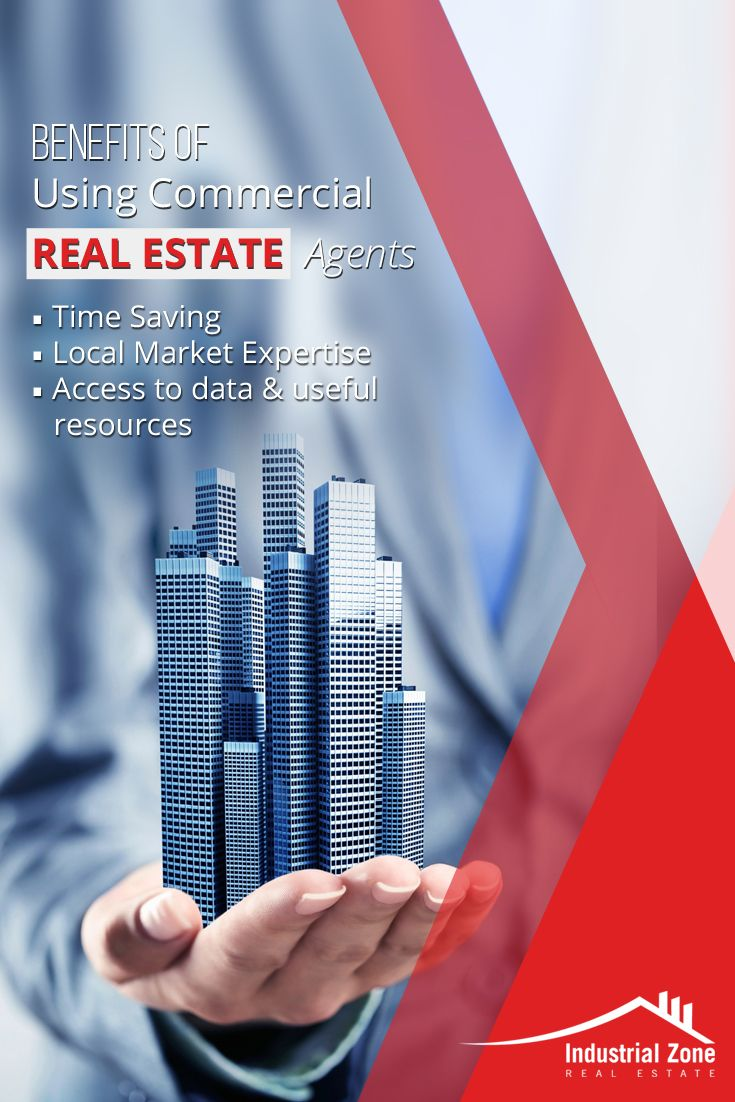 Benefits of Using Commercial Real Estate Agents : 1.Time Saving 2.Local Market Expertise 3.Access to data & useful resources