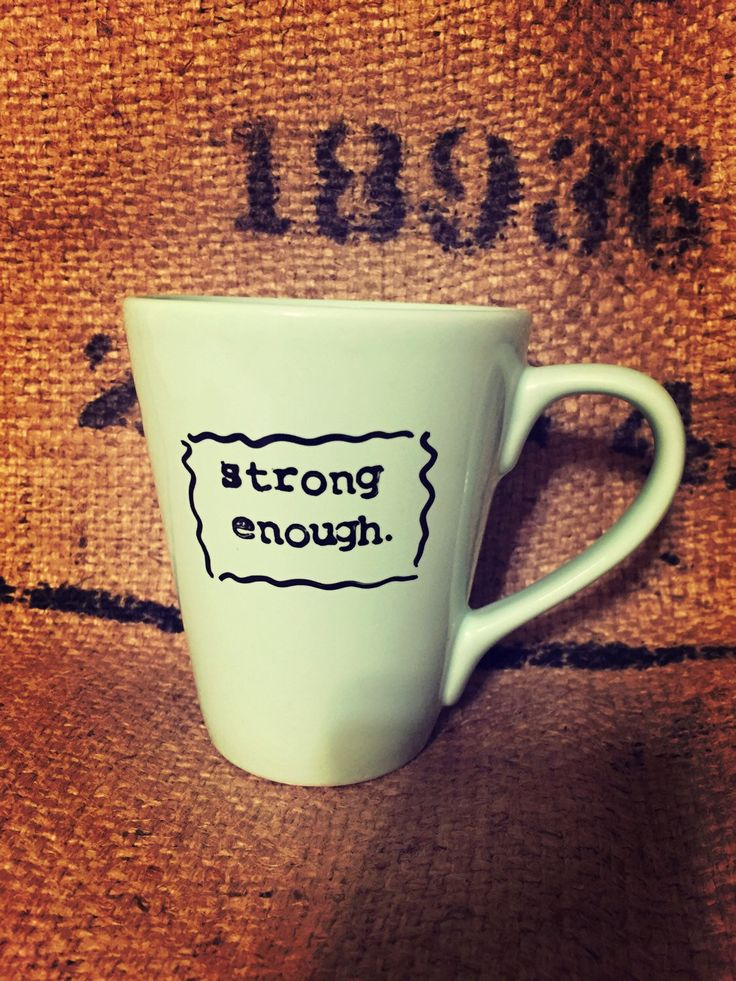 A personal favorite from my Etsy shop https://www.etsy.com/listing/270490819/mint-green-coffee-cup-strong-enough