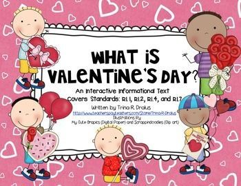 Valentine's Day Reader! An interactive informational text reader. Great for whole class or guided reading groups. #valentinesday #valentine #valentinereader #interactivereader #guidedreading #sharedreading