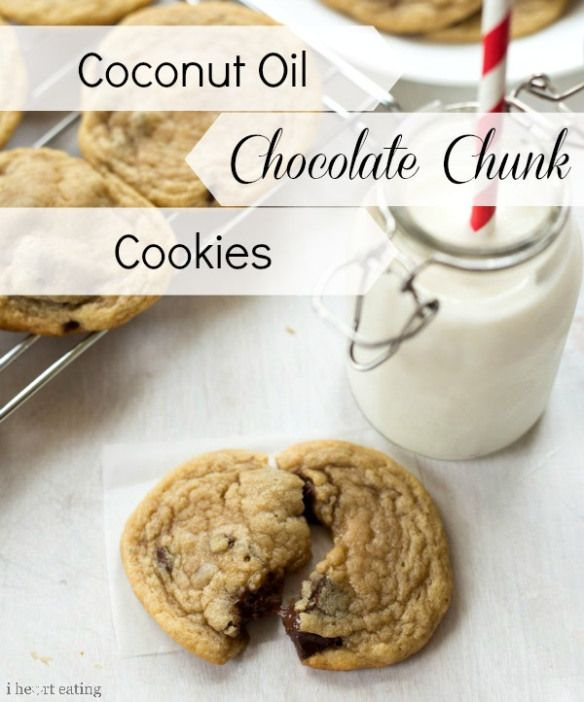Coconut Oil Chocolate Chunk Cookies. These are sooo yummy. Use a ...