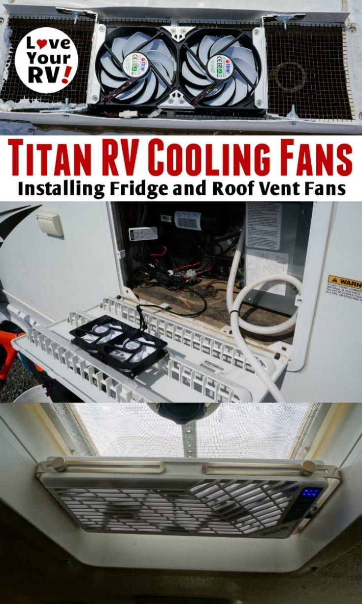 Installing Titan RV Fridge and Roof Vent Cooling Fans | Love Your RV