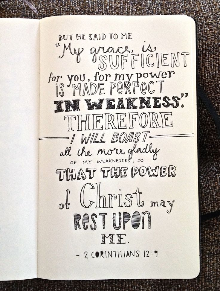 2 Corinthians 2:9 All I have to boast about is my weakness, and only because it shows off His power.