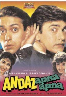 Andaz Apna Apna, directed by Rajkumar Santoshi. Hilarious comedy, starring Aamir Khan and Salman Khan