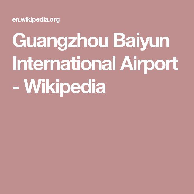 Guangzhou Baiyun International Airport - Wikipedia