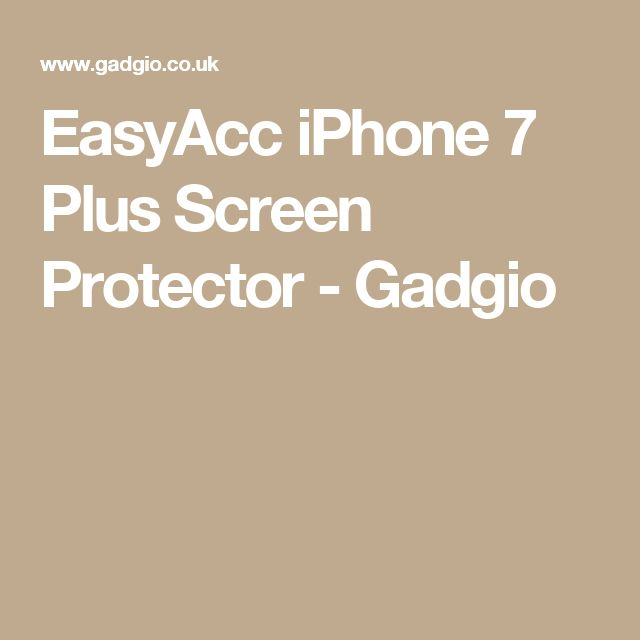 EasyAcc iPhone 7 Plus Screen Protector - Gadgio