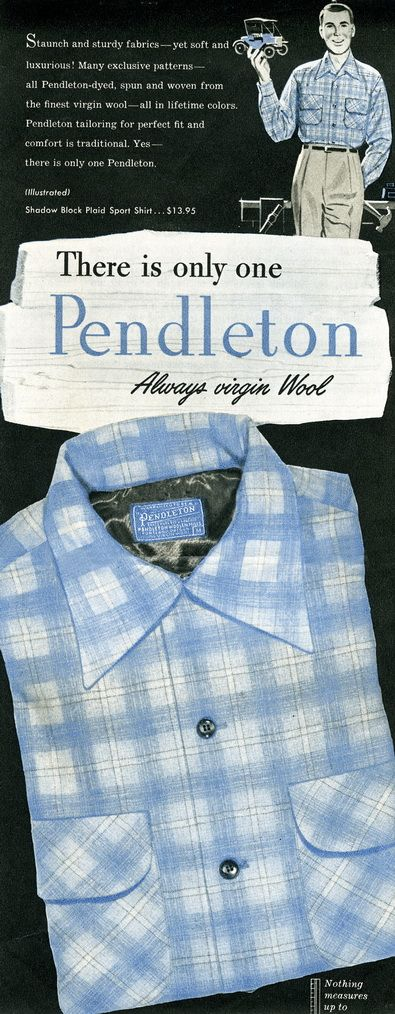 1954 There's Only One Pendleton / Shadow Block Plaid Ad (GentlemansGazette.com)