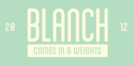 Font Inspirations: Blanch
