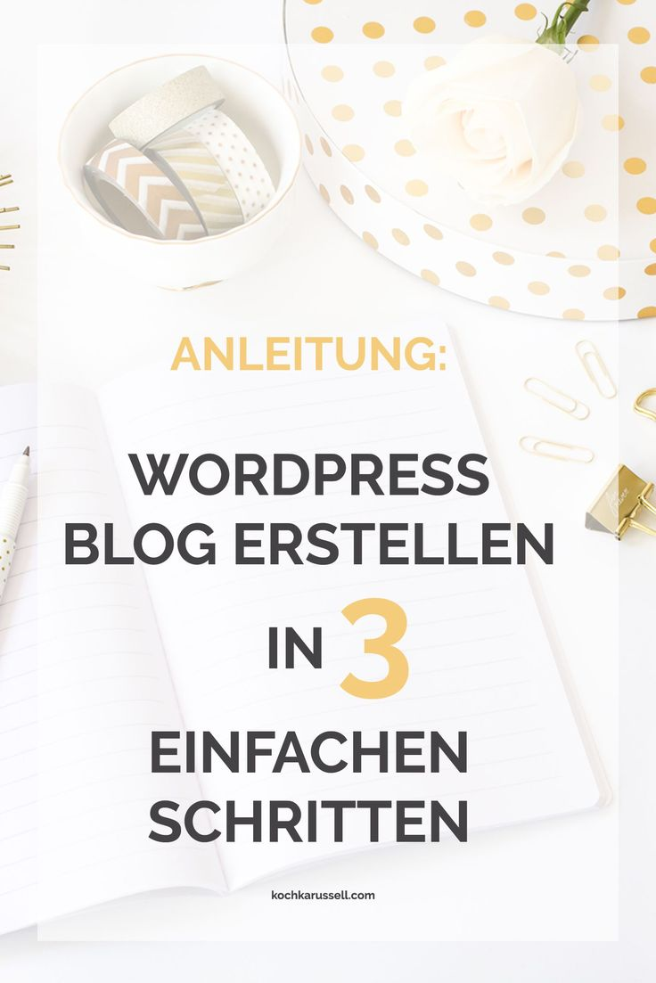Anleitung: WordPress Blog erstellen in 3 einfachen Schritten - kochkarussell.com