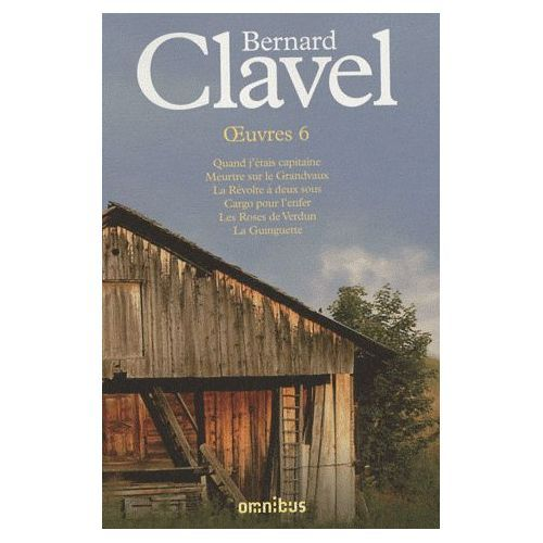 Bernard Clavel œuvres T6 Omnibus