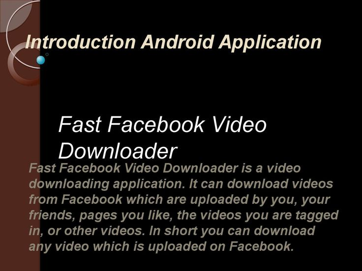 Fast Facebook Video is a free facebook video downlaoder application. You can find and download any kind of videos from Facebook at the command of just one click.