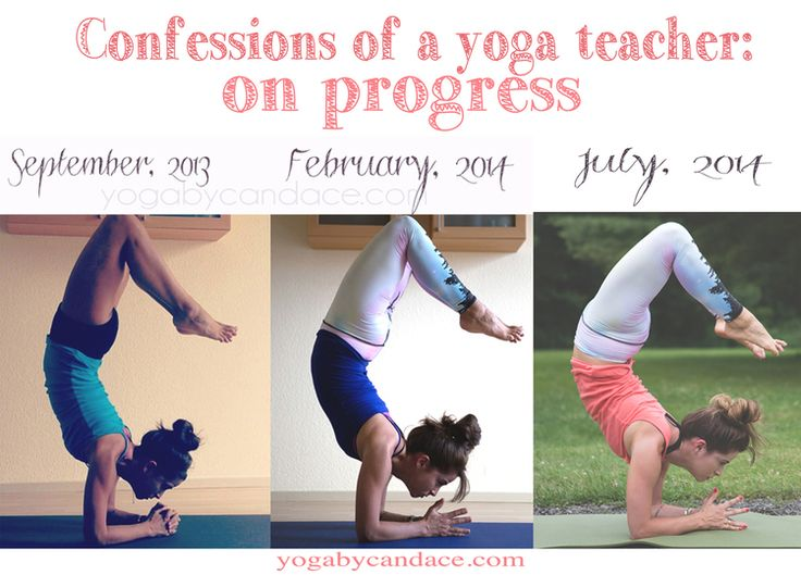 Yoga doesn't lie, however you are off your mat, chances are good you take it on your mat.   (Scorpion pose progress)