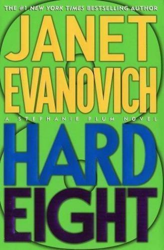 Stephanie Plum: Hard Eight 8 by Janet Evanovich Hardcover, Signed, FREE SHIPPING