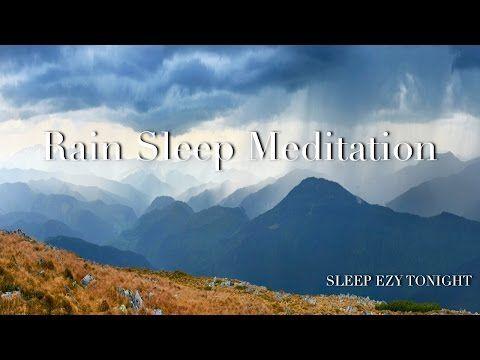 Rain Sleep Meditation ☯ Helps with Anxiety Deep Sleep Relaxation - YouTube