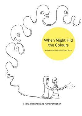 Värinauttien kirja on käännetty englanniksi! The Colournauts!