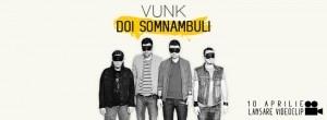 Melodia zilei: Vunk Doi somnambuli